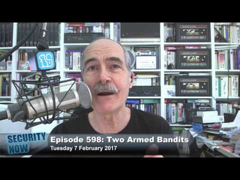 Security Now 598: Two Armed Bandits