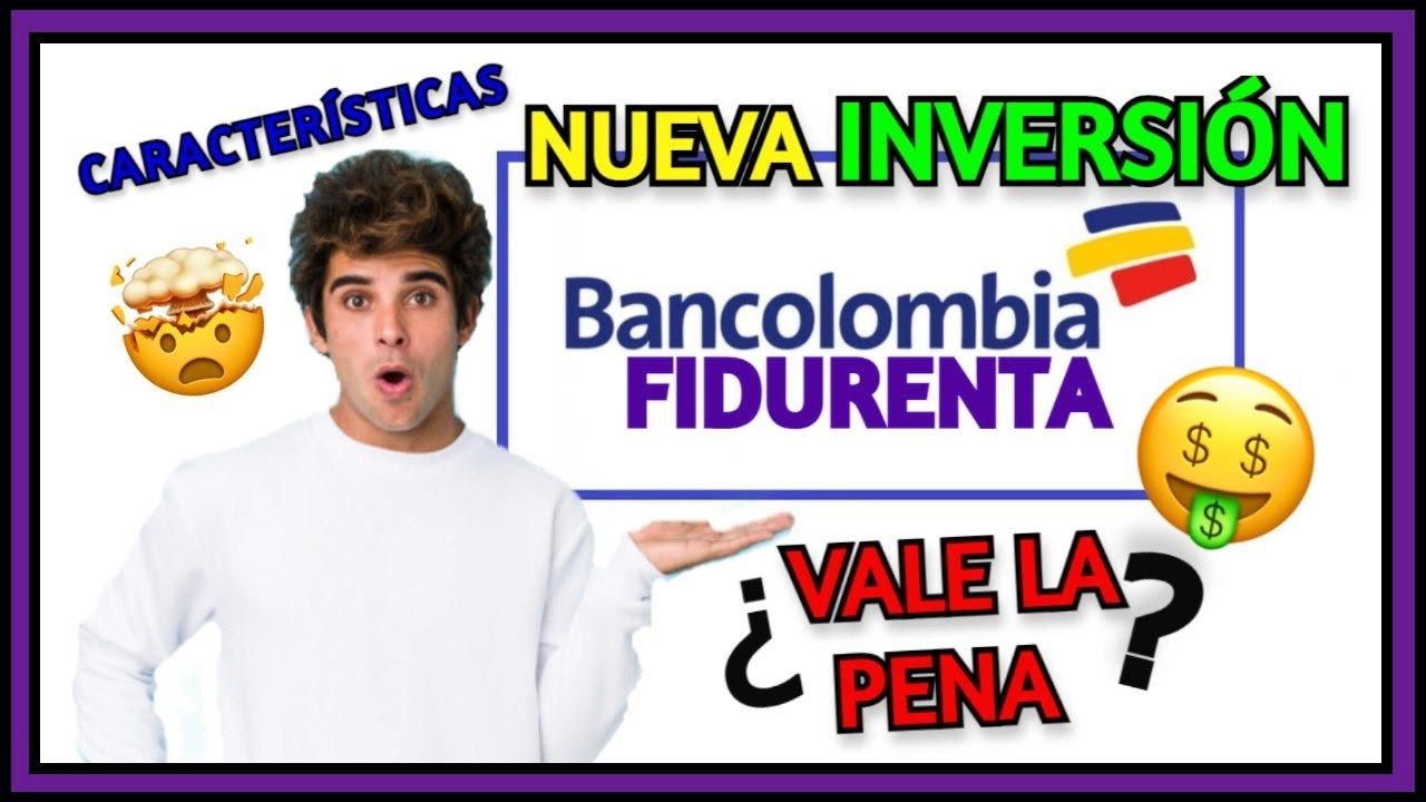 FIDURENTA Bancolombia 🧐Rentabilidad en SOLO 30 DIAS 🤔.