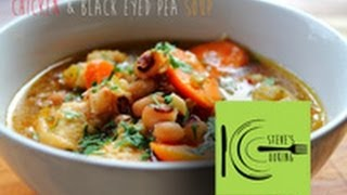 Chicken & Black Eyed Pea Soup recipe (stevescooking)
