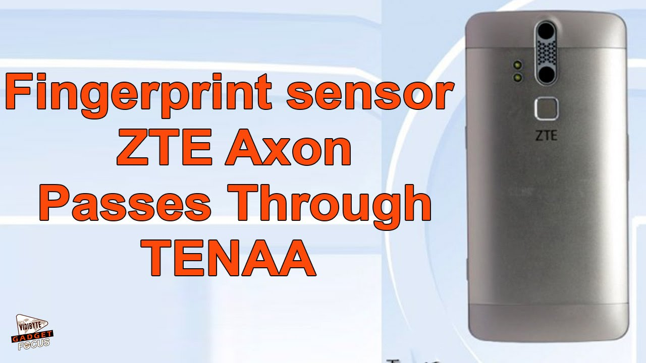 2017 zte axon fingerprint sensor can