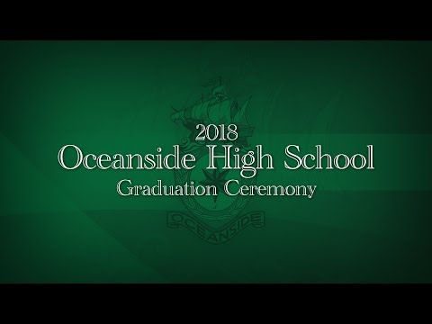 Oceanside High School Graduation 2018