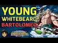 Young Whitebeard Beaten! Using Bartolomeo Team [One Piece Treasure Cruise]