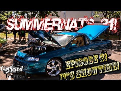 Summernats 31 episode 2: It's showtime!