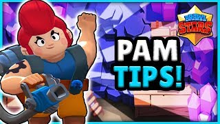 BRAWL STARS PAM GUIDE! - TIPS ON HOW TO PLAY PAM EFFECTIVELY IN BRAWL STARS!