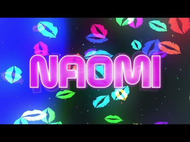 Naomi's Entrance Video