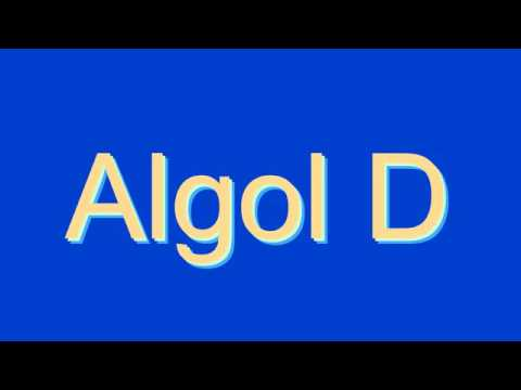 How to Pronounce Algol D
