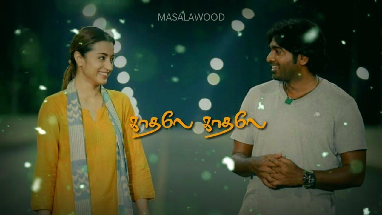 Kadhale kadhale whatsapp status video   96 movie whatsapp status video Tamil