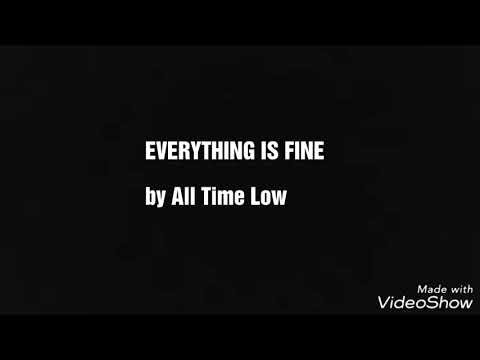 All Time Low  Everything is Fine Lyrics