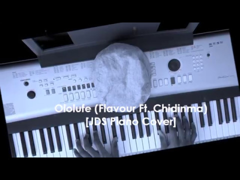 Ololufe (Flavour Ft Chidinma) Piano Cover by JD Solfa