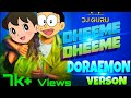 Dheeme Dheeme | Tony Kakkar/ New Song (2019) | Sizuka/ Nobita's version | DJ GURU 🎧