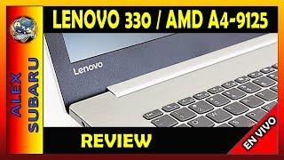 ✅ REVIEW LENOVO 330 AMD A4-9125 4GB DDR4 JUEGOS Y RENDIMIENTO / 8JN