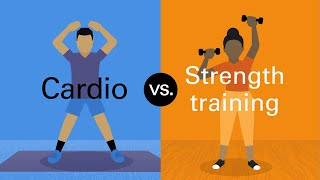 Cardio vs. strength training: What you need to know
