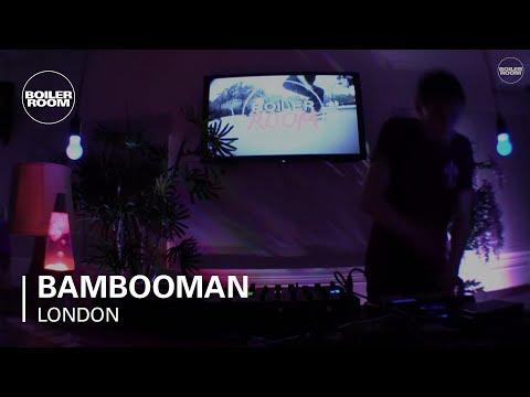 Bambooman Boiler Room London Live Set
