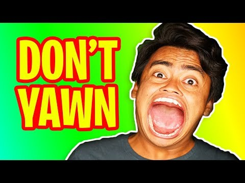Try Not To Yawn Challenge!