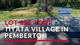 Tiyata Village Lot #26 // Pemberton Real Estate