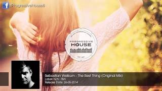 Sebastian Weikum - The Best Thing (Original Mix) [Free Download]