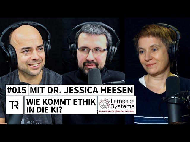 #015 Künstliche Intelligenz, Ethik und Regulierung - mit Dr. Jessica Heesen (Uni Tübingen & KIT)