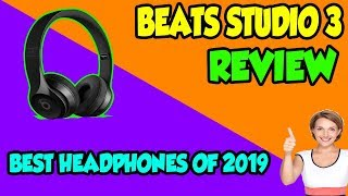 Beats Studio 3 Wireless Review - Are these the best headphones to use in 2019 ?
