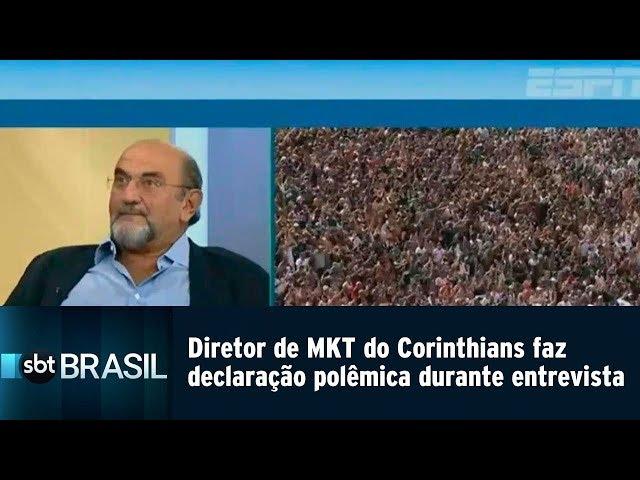 Diretor de MKT do Corinthians faz declaração polêmica durante entrevista   SBT Brasil (22/02/19)
