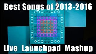 Cksl Plays: The Best songs of 2013-2016 Live Launchpad Mashup (Cksl Remake)