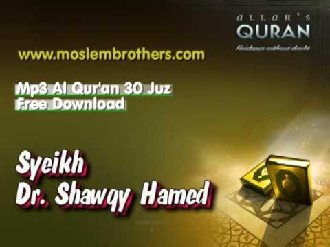 Free Mp3 Al Quran 30 Juz - Syeikh Dr. Shawqy Hamed