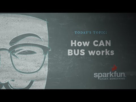 SparkFun According To Pete #55 - How CAN BUS Works