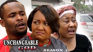 Unchangeable God Season 1 - 2017 Latest Nigerian Nollywood Movie