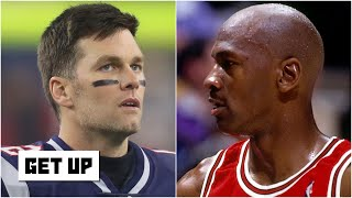 Can Tom Brady surpass Michael Jordan as the greatest player in sports? | Get Up