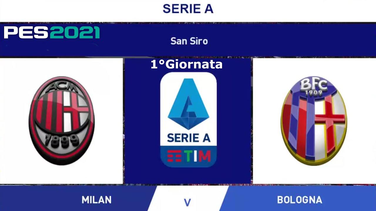 Milan Vs Bologna 1°Giornata • PES 2021 - YouTube