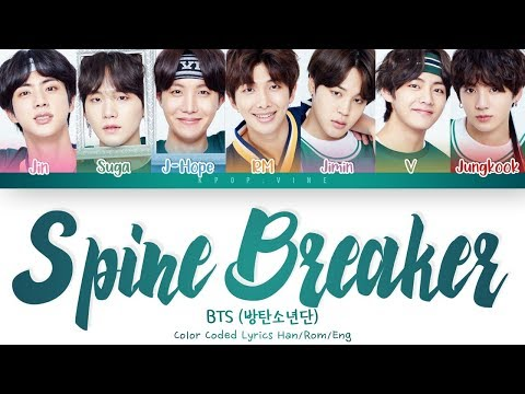BTS ()  SPINE BREAKER () (Color Coded Lyrics Han/Rom/Eng)