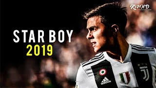 Paulo Dybala 2019 ★ Star Boy ★ Magic Skills & Goals | HD