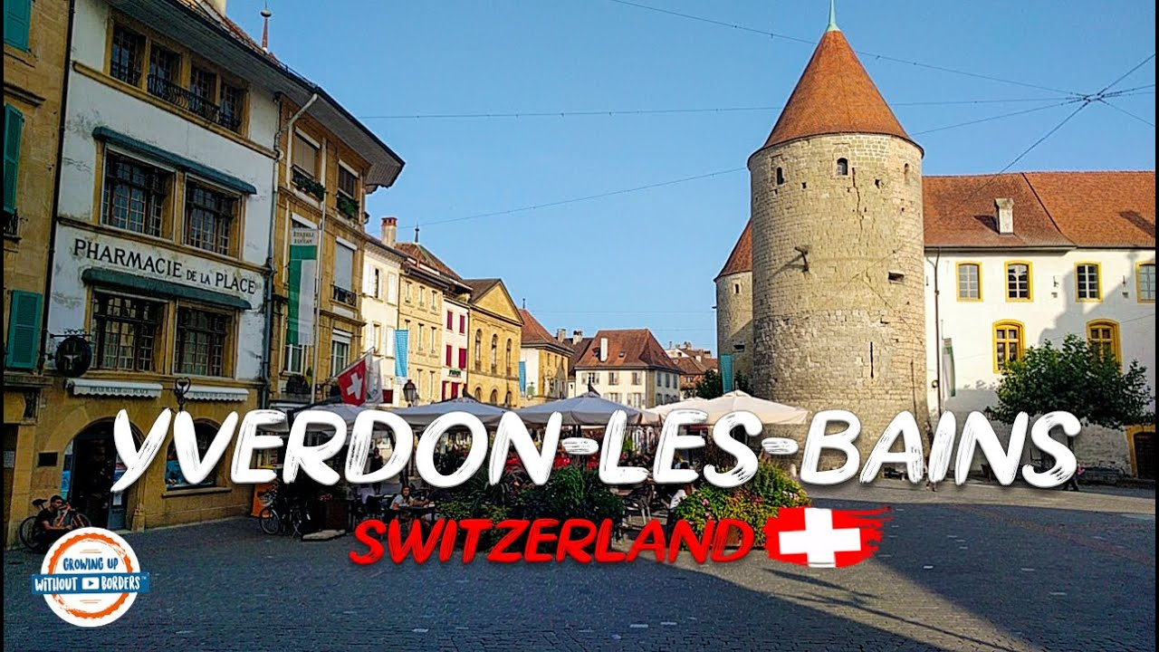 Discover the charming town of yverdon les bains for Location yverdon les bains suisse