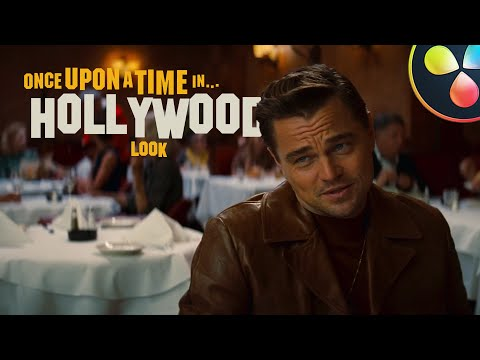 How to Color Grade like Once Upon a Time in Hollywood | DaVinci Resolve 16 Tutorial