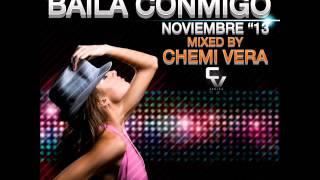 08 Baila Conmigo Noviembre 13 Mixed by Chemi Vera Dj