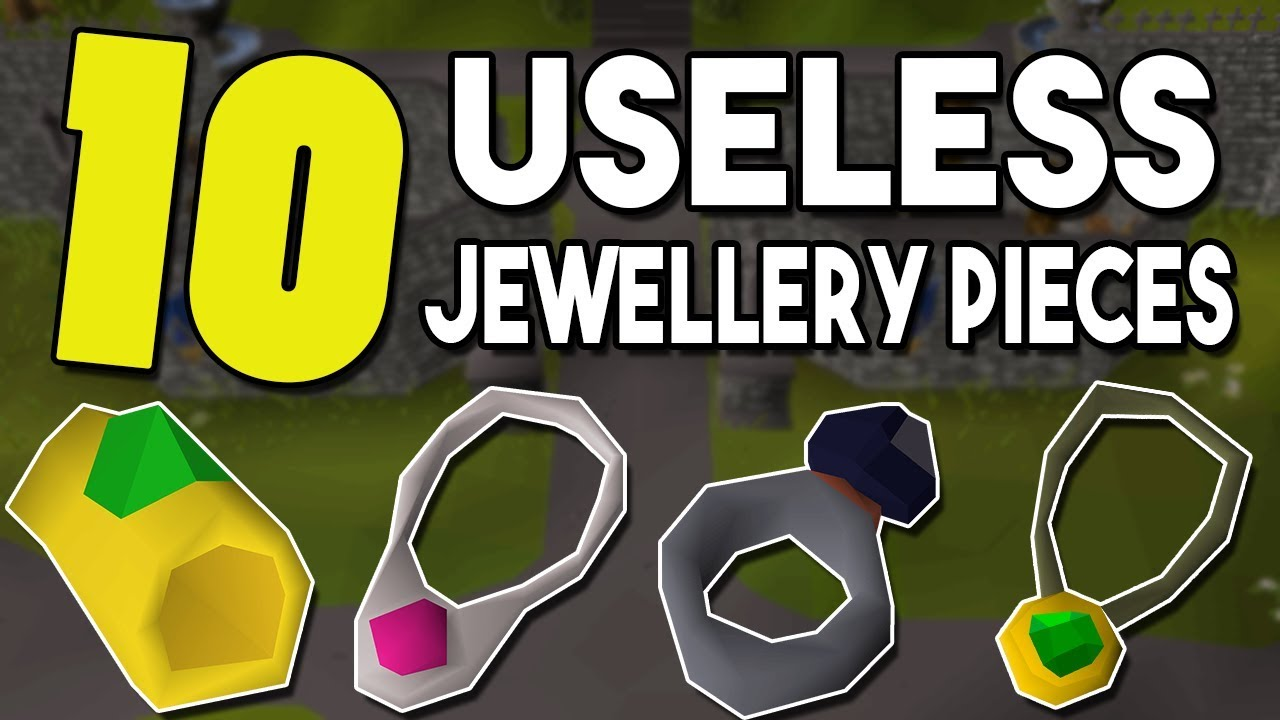 Top 10 of the Most Useless Pieces of Jewellery in Oldschool Runescape [OSRS]