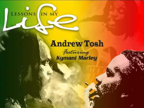 Andrew Tosh feat. Kymani Marley - Lesson's in My Life