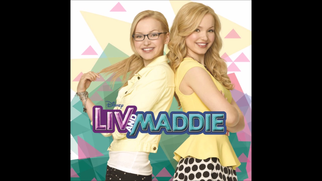 Dove cameron liv and maddie theme song - photo#31