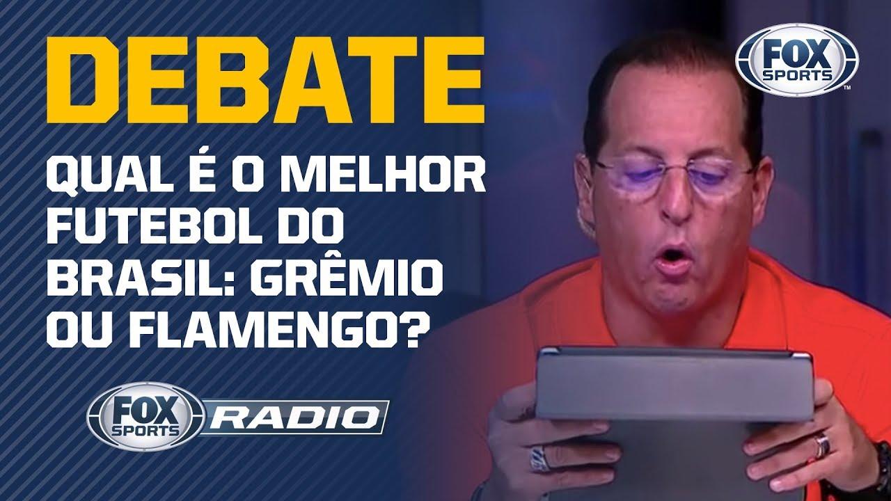 Qual é o melhor futebol do Brasil: Grêmio ou Flamengo? FOX Sports Rádio debate!