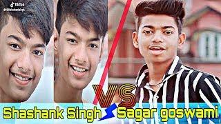 Sagar goswami vs Shashank Singh| Tiktok compilation video Mr faisu awez darbar jannat team07