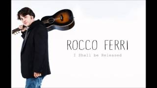I Shall be Released - Bob Dylan (cover ROCCO FERRI)