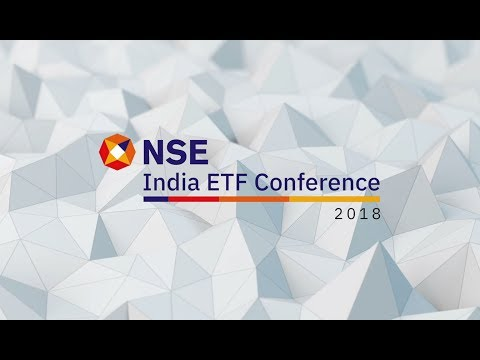 NSE - India ETF Conference 2018