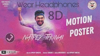 Natpe Thunai | Kerala Song | Hiphop Tamizha Ft. Crazy Fans  Sundar C (8D Audio)