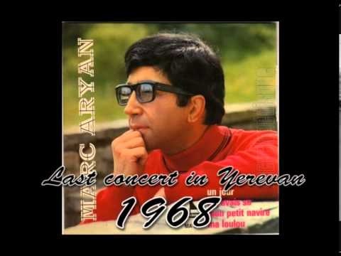 1. Marc Aryan - Last Concert In Yerevan 1968