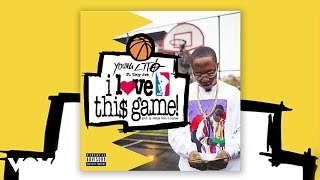 Скачать Young Lito I Love This Game Audio Ft Troy Ave
