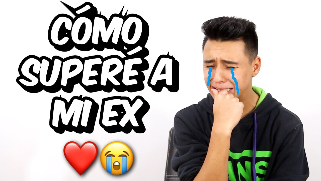 CÓMO SUPERÉ A MI EX | Soy Fredy