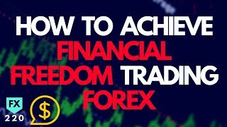 How to Achieve Financial Freedom Trading Forex | Crazy Live Trading and Analysis