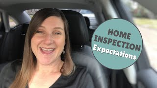 Home Inspection EXPECTATIONS | Jen Gowens, Your Realtor