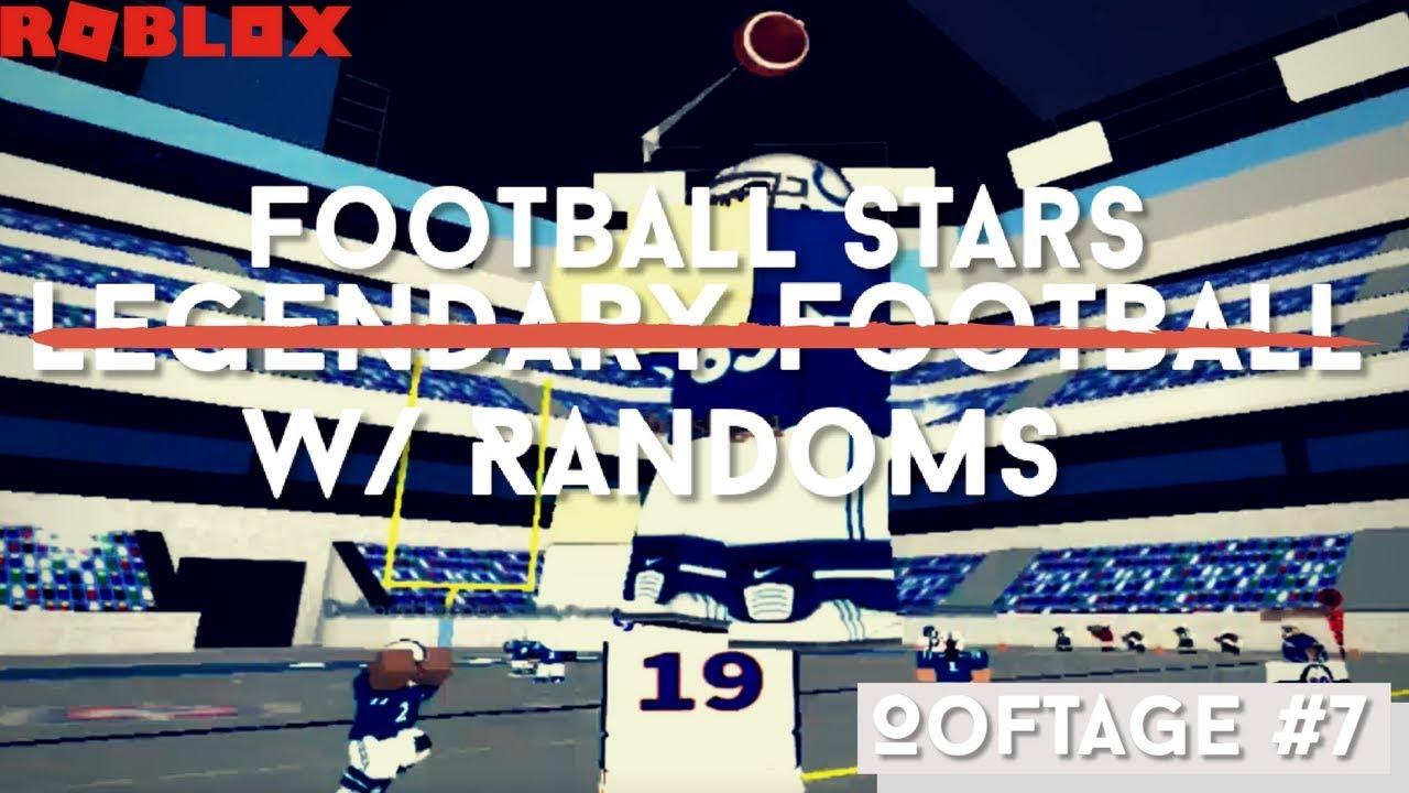 [ROBLOX] Football Stars with Randoms! (Oof-tage #7)