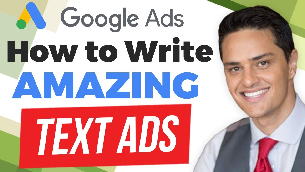 How to Write Amazing Google Ads Text Ads - Ad Copy