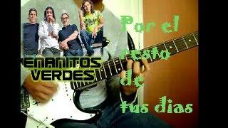 Por el resto de tus días (Guitar Cover) | Enanitos Verdes